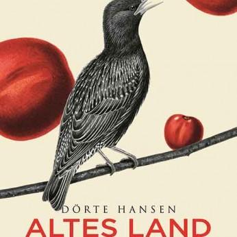 """""""Altes Land"""" – Dörte Hansen"""