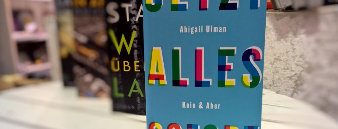 """Jetzt – Alles – Sofort"" – Abigail Ulman"