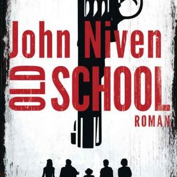 """Old School"" – John Niven"