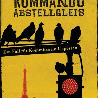 """""""Kommando Abstellgleis"""" – Hénaff, Sophie"""