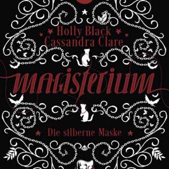 """Magisterium – Die silberne Maske"" – Clare, Cassandra/Black, Holly"