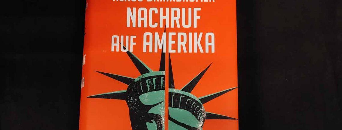 """""""Nachruf auf Amerika"""" – Brinkbäumer, Klaus"""