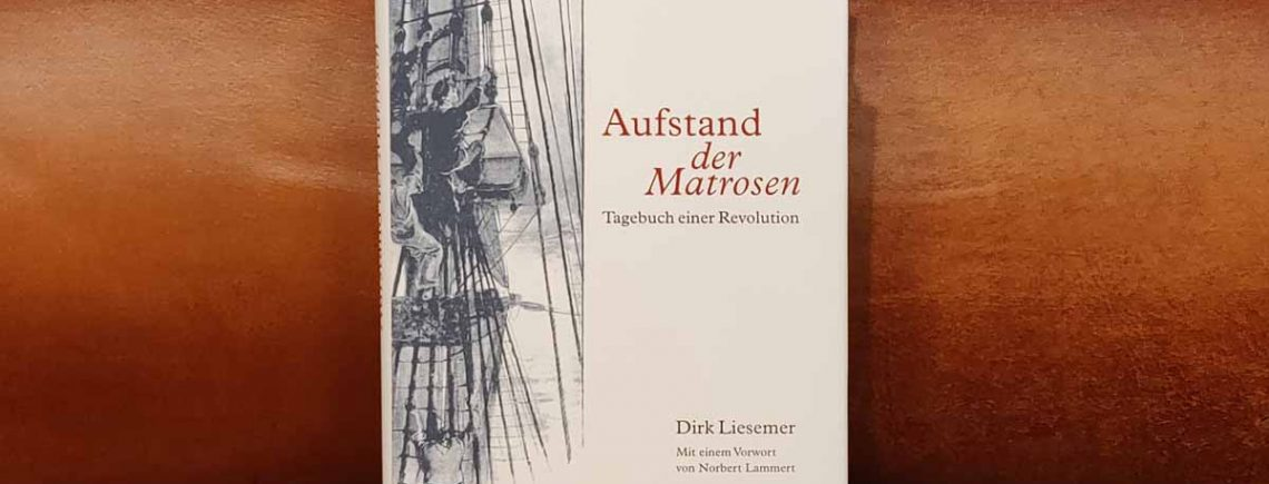 """""""Aufstand der Matrosen"""" – Liesemer, Dirk"""