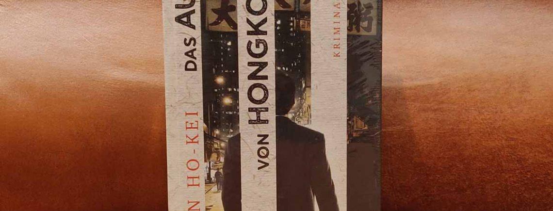 """Das Auge von Hongkong"" – Ho-Kei, Chan"