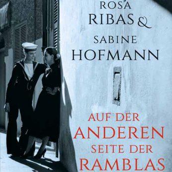 """""""Auf der anderen Seite der Ramblas"""" – Ribas/Hofmann"""