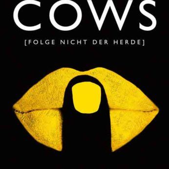 """Cows – Folge nicht der Herde"" – O'Porter, Dawn"