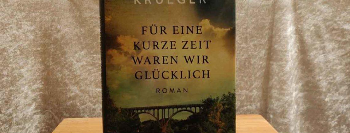 """""""Für eine kurze Zeit waren wir glücklich"""" – Krueger, William Kent"""