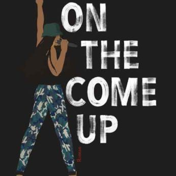 """""""On The Come Up"""" – Thomas, Angie"""