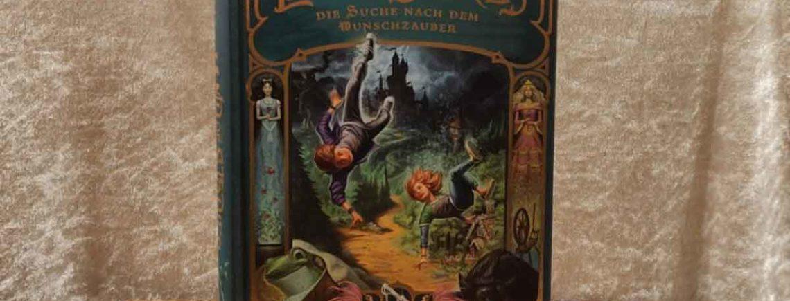 """""""Land of Stories: Das magische Land 1 – Die Suche nach dem Wunschzauber"""" – Colfer, Chris"""