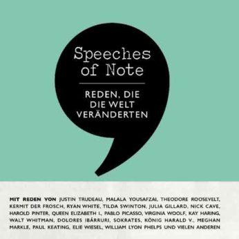 """""""Speeches of Note – Reden, die die Welt veränderten"""" – Usher, Shaun (Hrsg.)"""
